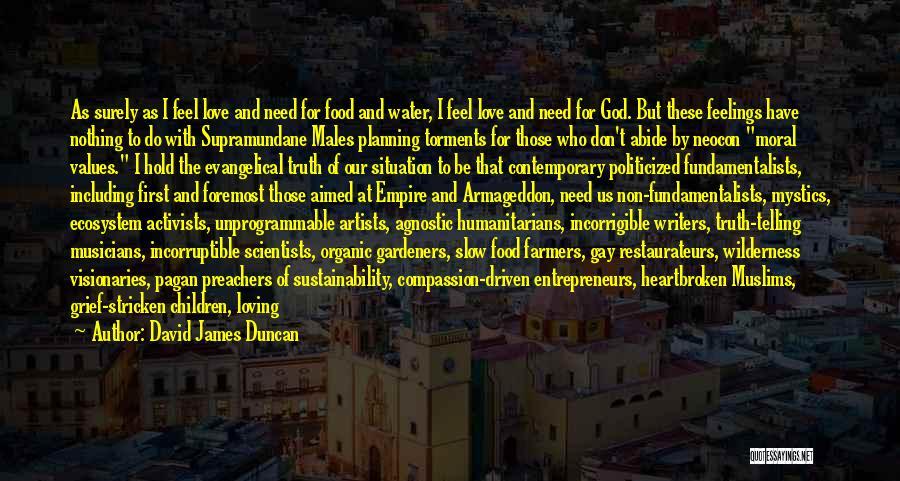 Neocon Quotes By David James Duncan