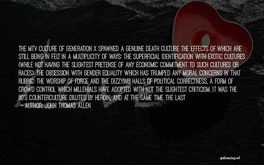 Neocon Quotes By John Thomas Allen
