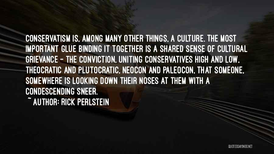 Neocon Quotes By Rick Perlstein