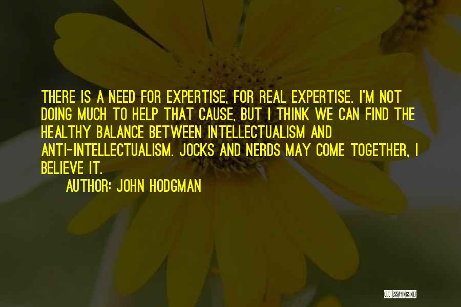 Nerds And Jocks Quotes By John Hodgman