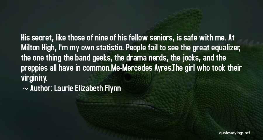 Nerds And Jocks Quotes By Laurie Elizabeth Flynn