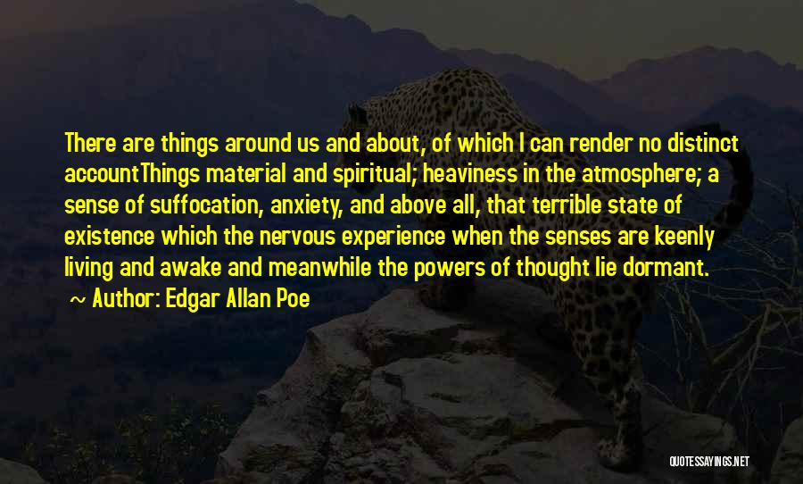 Nervous And Anxiety Quotes By Edgar Allan Poe