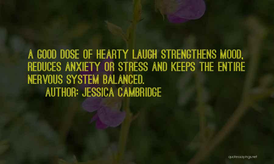 Nervous And Anxiety Quotes By Jessica Cambridge