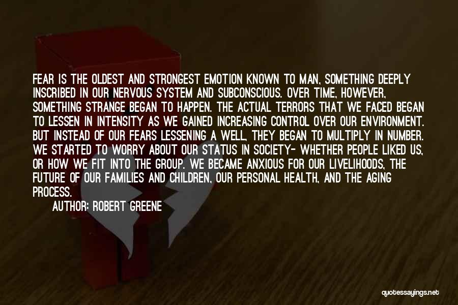 Nervous And Anxiety Quotes By Robert Greene