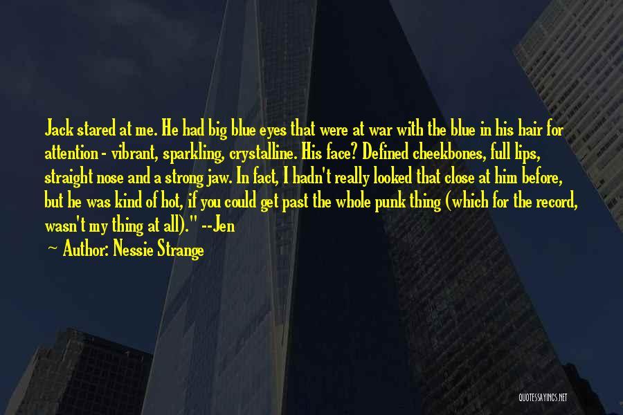 Nessie Strange Quotes 1746117