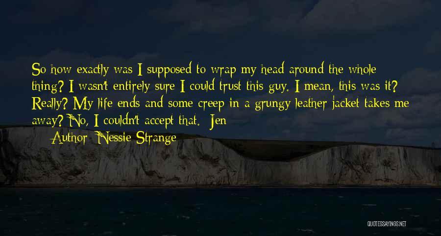 Nessie Strange Quotes 872453