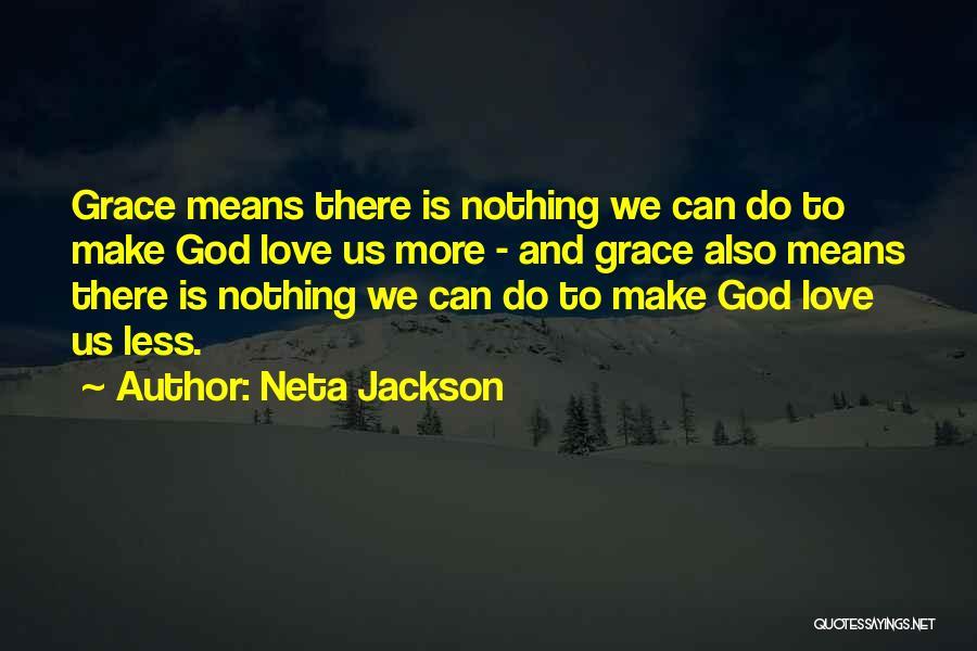 Neta Quotes By Neta Jackson