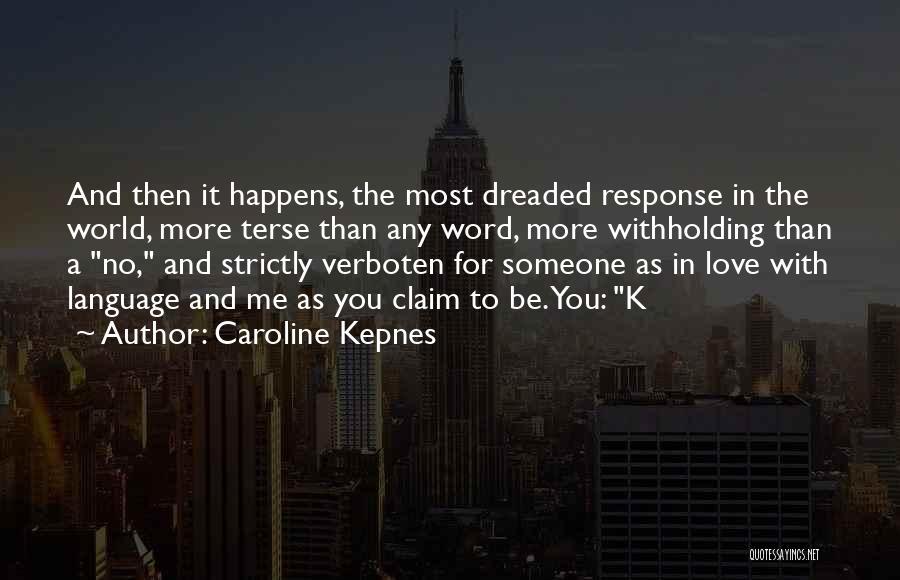 Netiquette Quotes By Caroline Kepnes