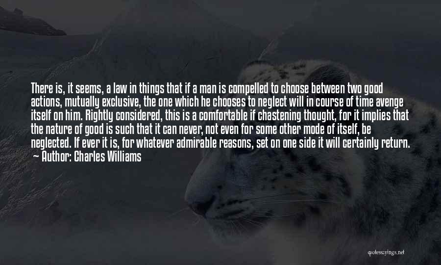 Never Be Comfortable Quotes By Charles Williams