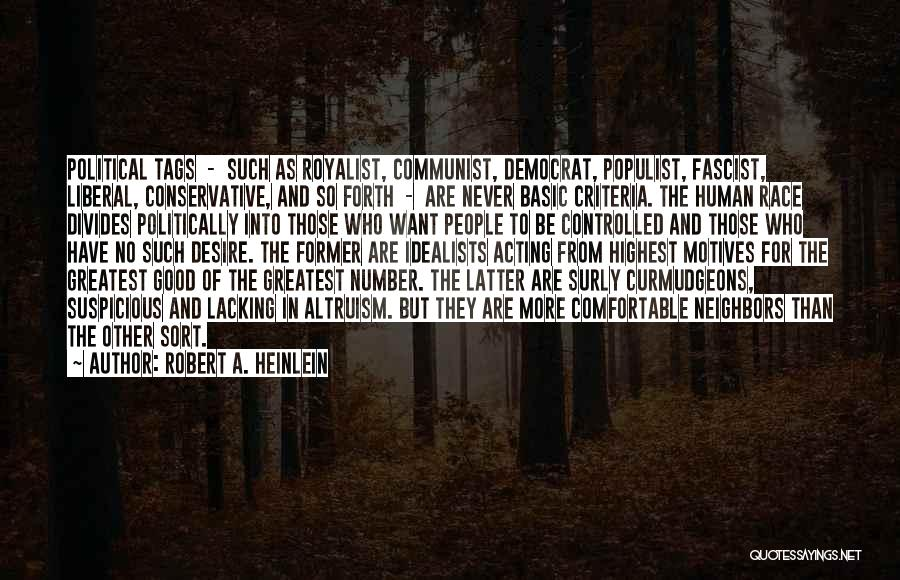 Never Be Comfortable Quotes By Robert A. Heinlein