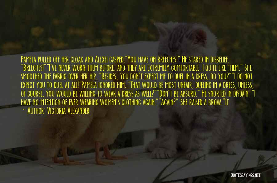 Never Be Comfortable Quotes By Victoria Alexander