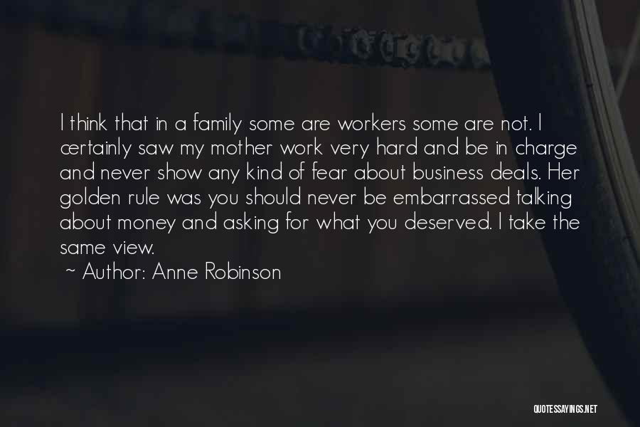 Never Be Embarrassed Quotes By Anne Robinson