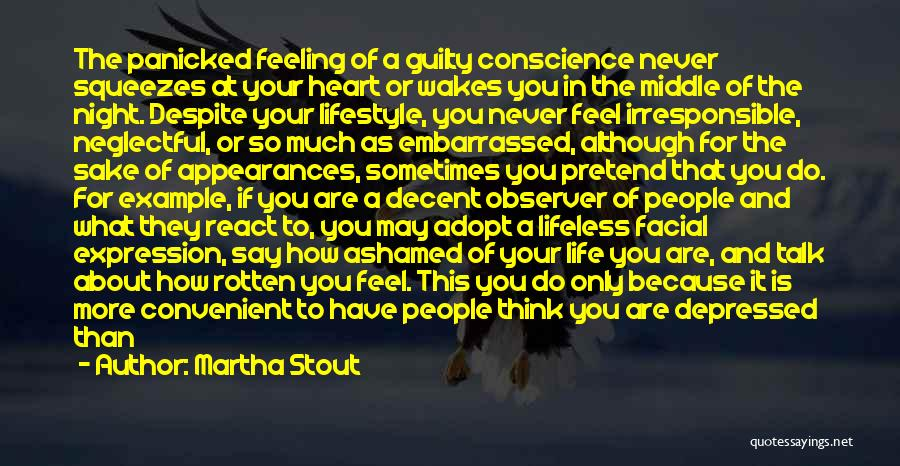 Never Be Embarrassed Quotes By Martha Stout