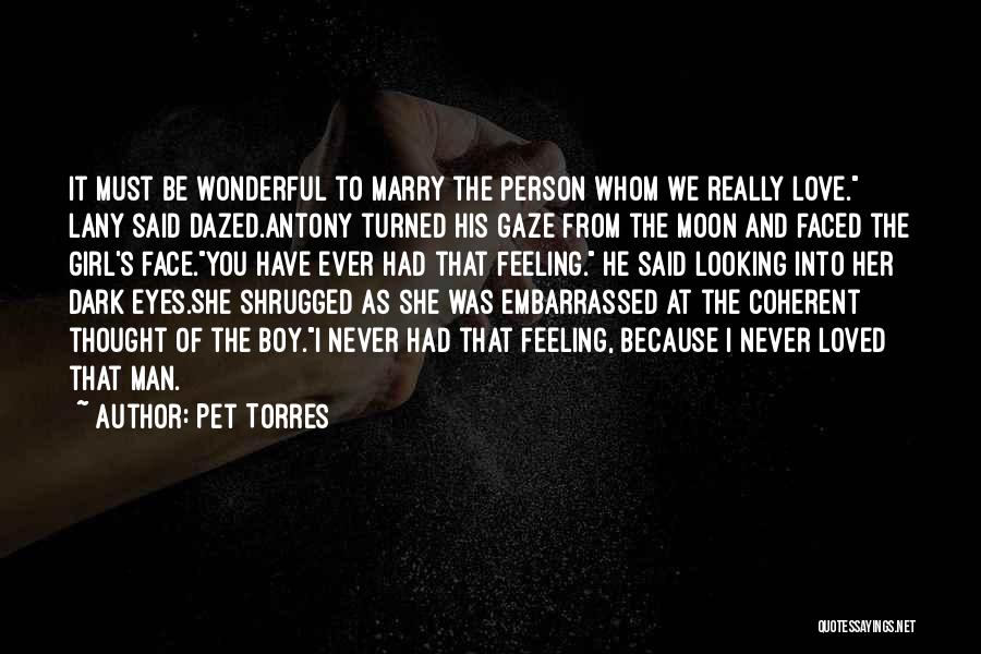 Never Be Embarrassed Quotes By Pet Torres