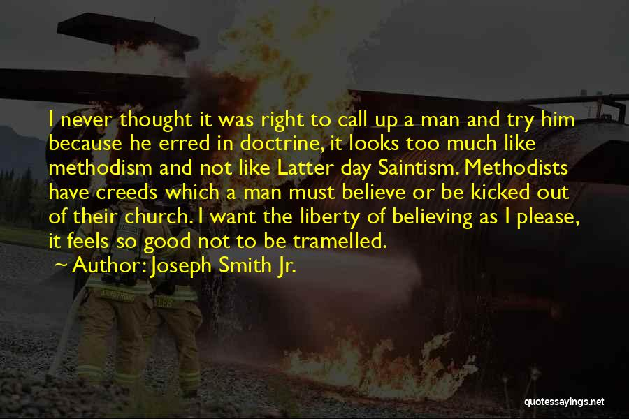 Never Be Too Good Quotes By Joseph Smith Jr.