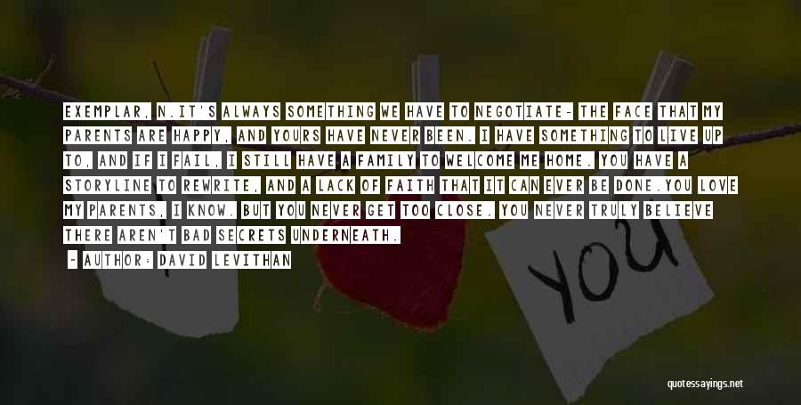 Never Be Too Happy Quotes By David Levithan