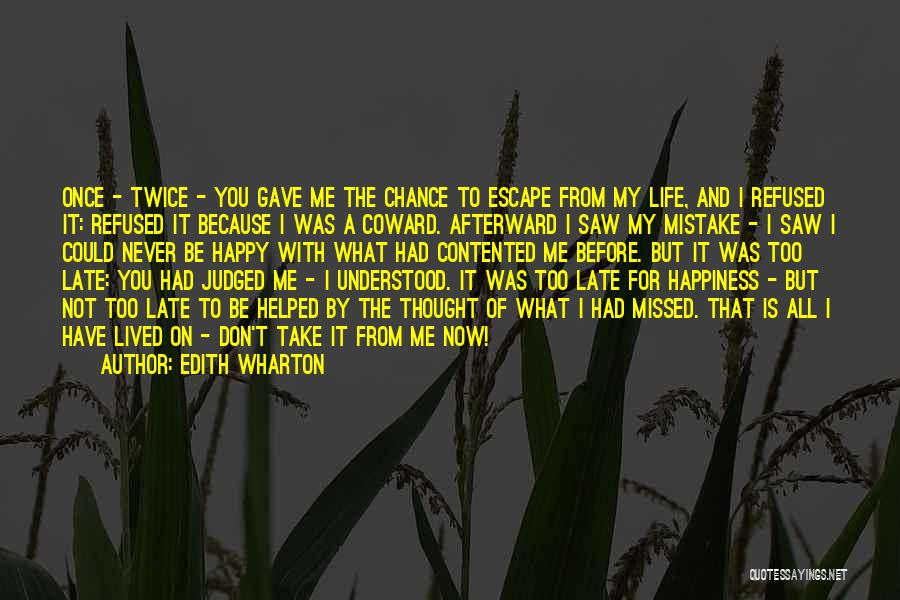 Never Be Too Happy Quotes By Edith Wharton