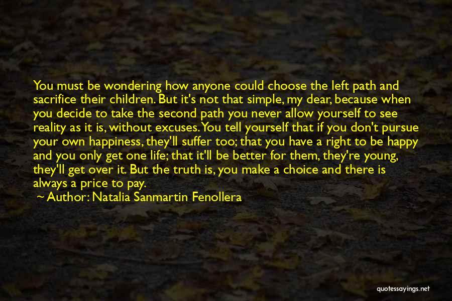 Never Be Too Happy Quotes By Natalia Sanmartin Fenollera