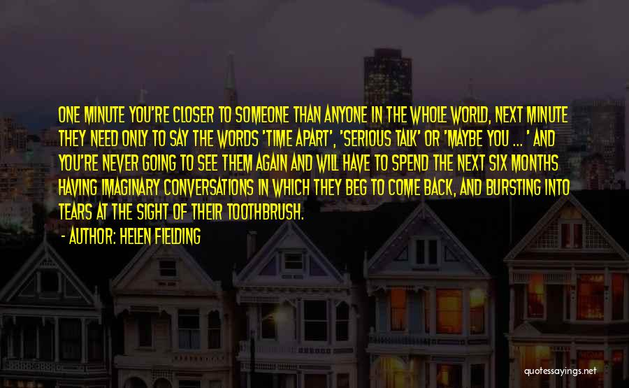 Never Beg For Relationship Quotes By Helen Fielding