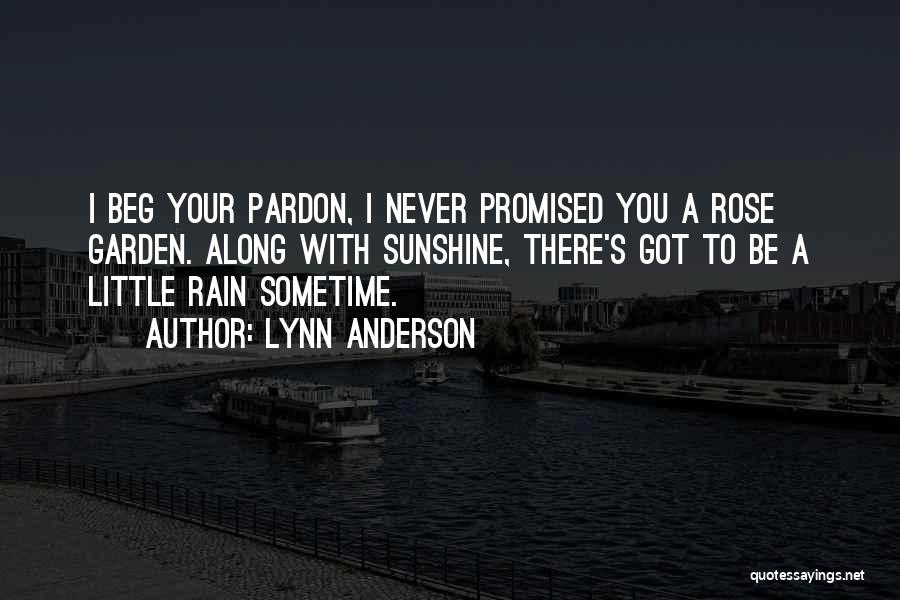 Never Beg For Relationship Quotes By Lynn Anderson