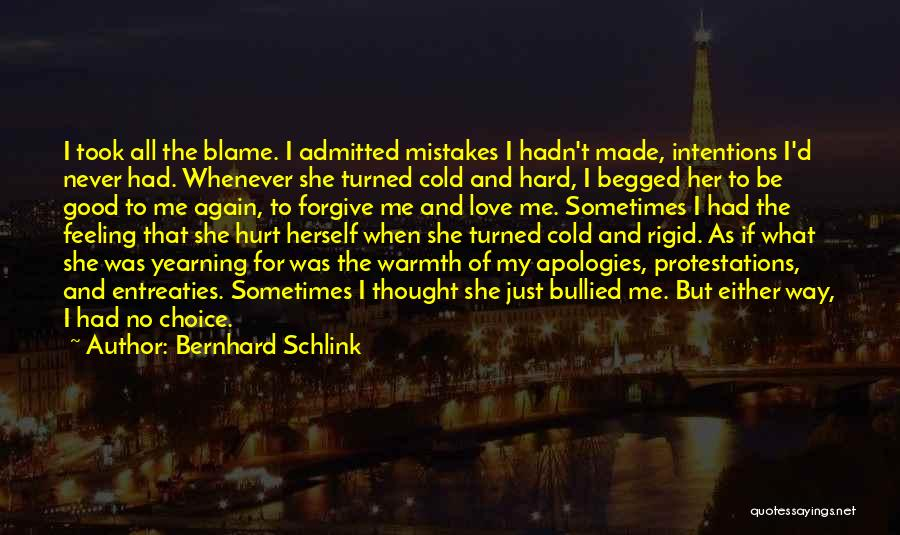 Never Blame Others For Your Mistakes Quotes By Bernhard Schlink