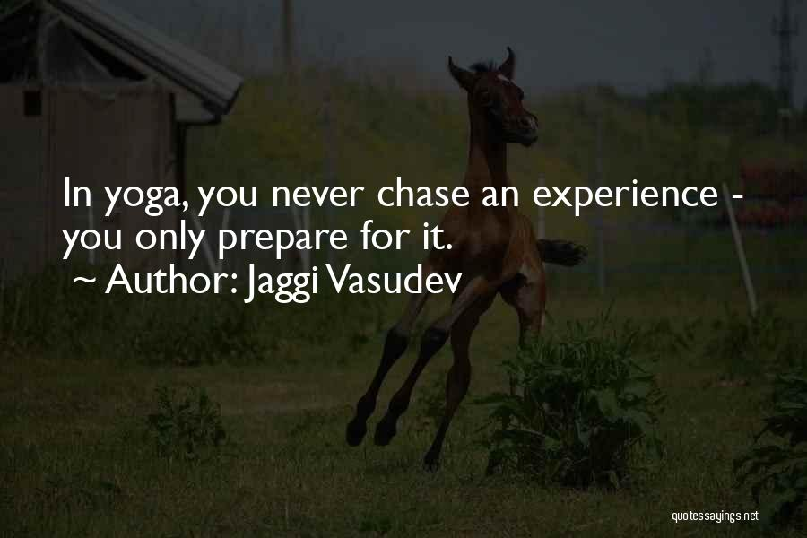 Never Chase Love Quotes By Jaggi Vasudev