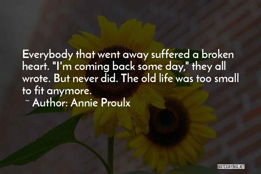 Never Coming Home Quotes By Annie Proulx