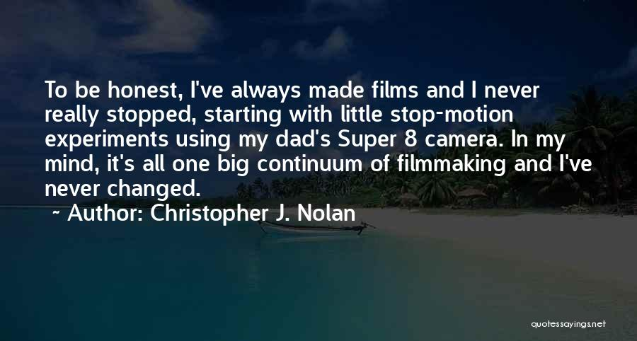 Never Coming Home Quotes By Christopher J. Nolan