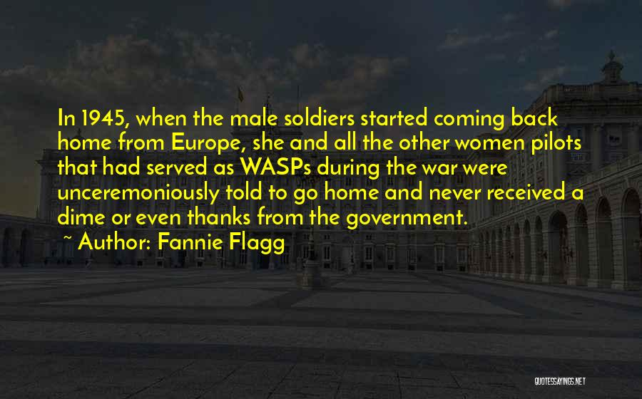 Never Coming Home Quotes By Fannie Flagg