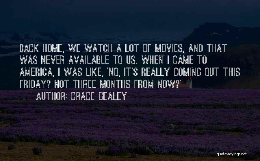 Never Coming Home Quotes By Grace Gealey