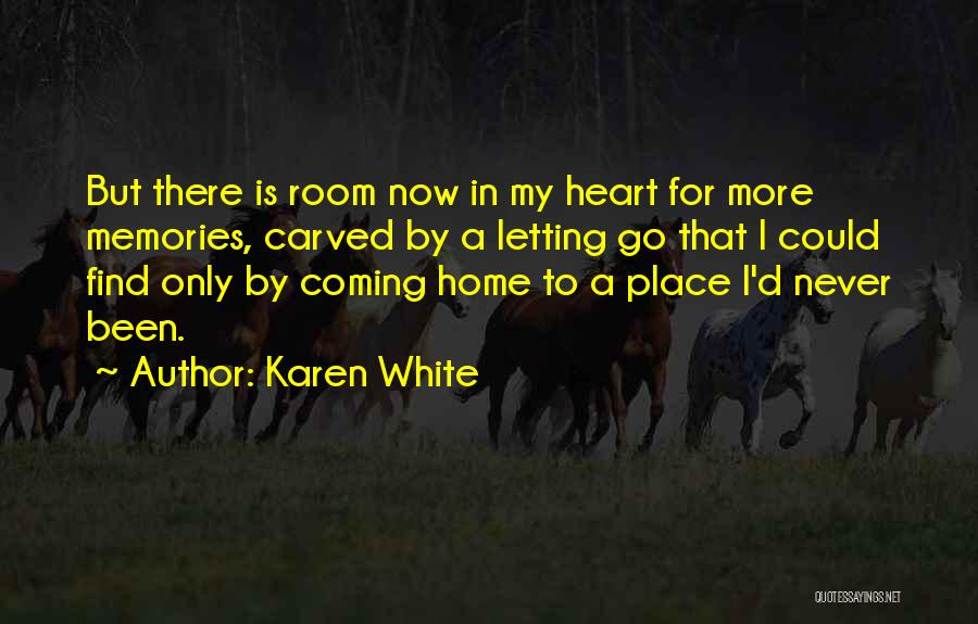Never Coming Home Quotes By Karen White