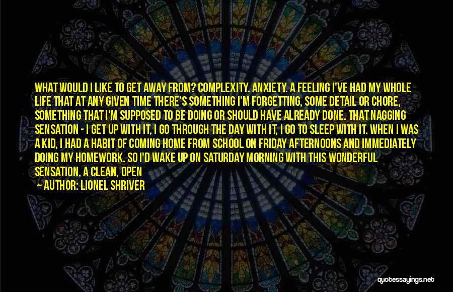 Never Coming Home Quotes By Lionel Shriver