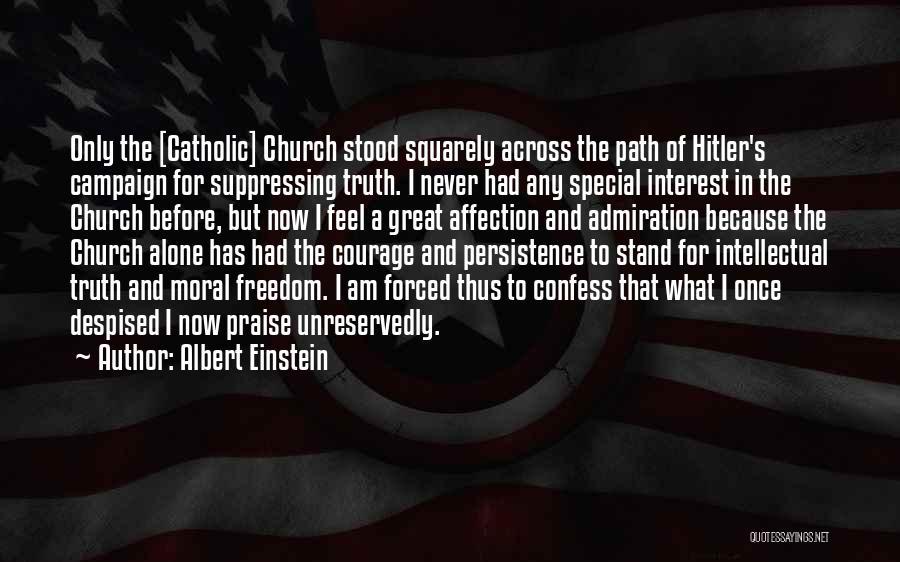 Never Confess Quotes By Albert Einstein