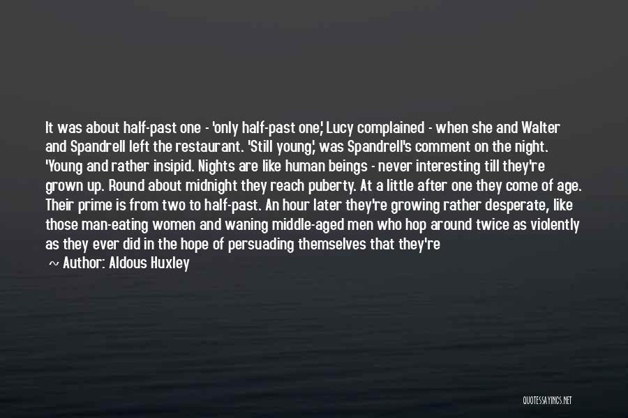 Never Confess Quotes By Aldous Huxley