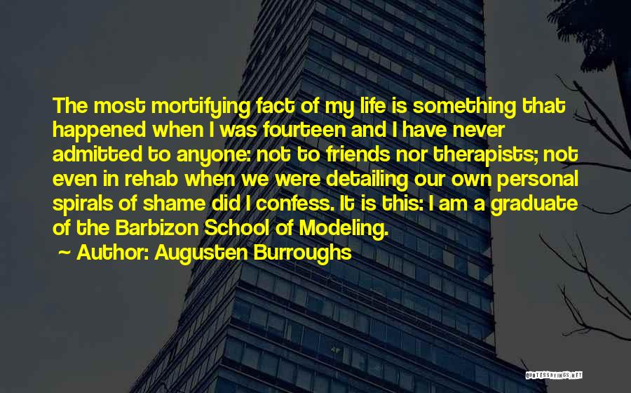 Never Confess Quotes By Augusten Burroughs