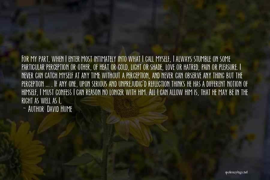 Never Confess Quotes By David Hume