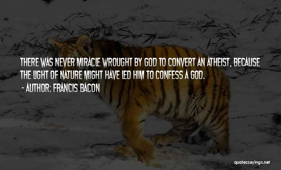 Never Confess Quotes By Francis Bacon