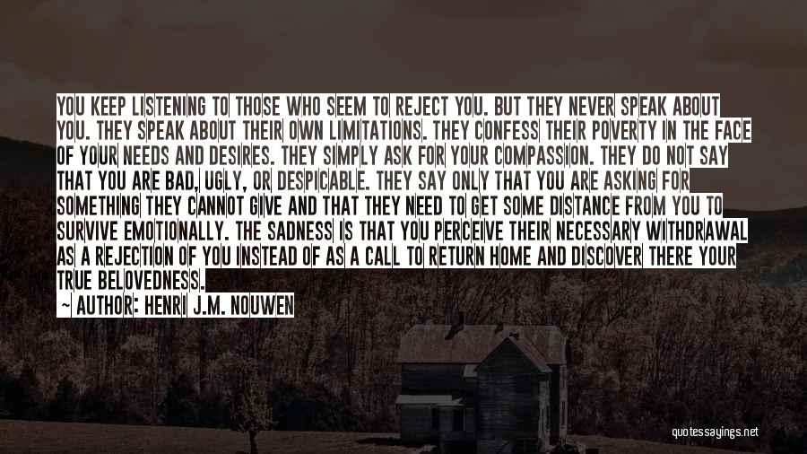 Never Confess Quotes By Henri J.M. Nouwen