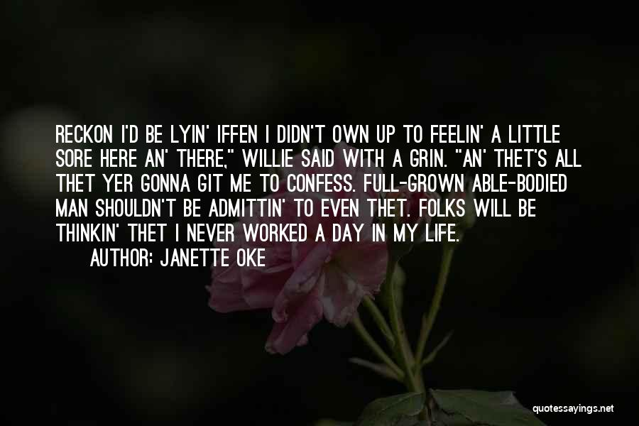 Never Confess Quotes By Janette Oke