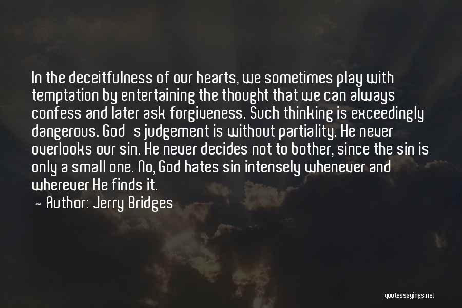 Never Confess Quotes By Jerry Bridges