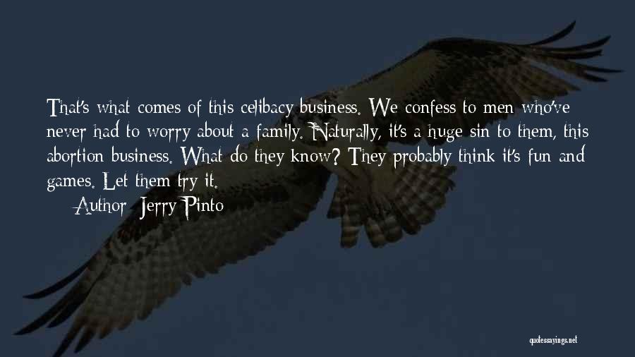 Never Confess Quotes By Jerry Pinto