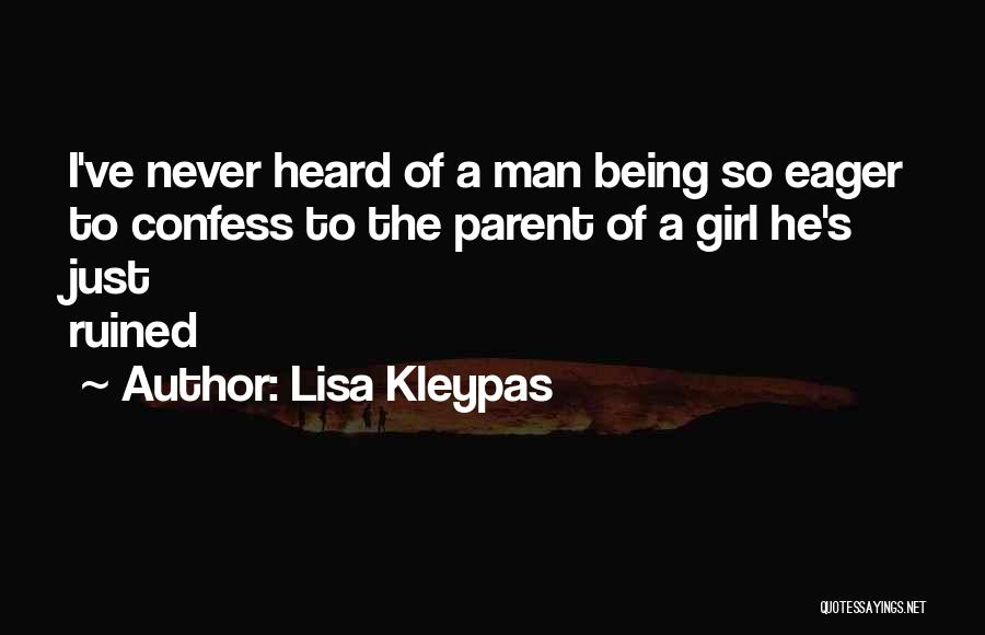 Never Confess Quotes By Lisa Kleypas