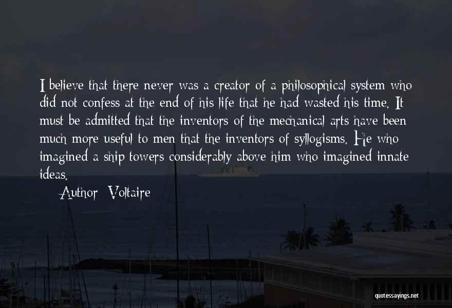 Never Confess Quotes By Voltaire