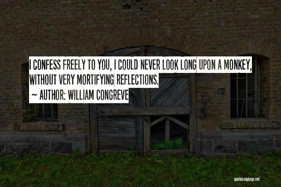 Never Confess Quotes By William Congreve