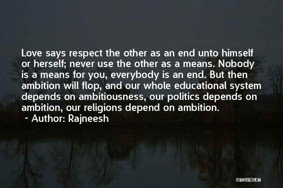Never Depend On Nobody Quotes By Rajneesh
