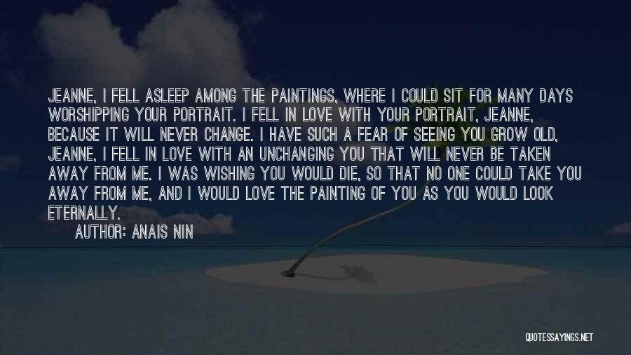 Never Die Love Quotes By Anais Nin