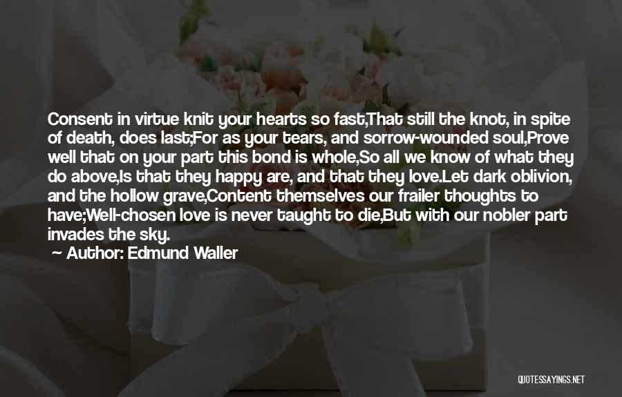 Never Die Love Quotes By Edmund Waller