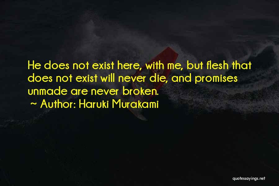 Never Die Love Quotes By Haruki Murakami