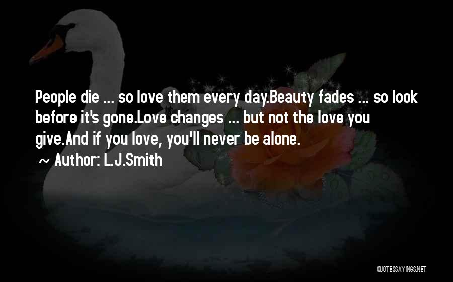 Never Die Love Quotes By L.J.Smith