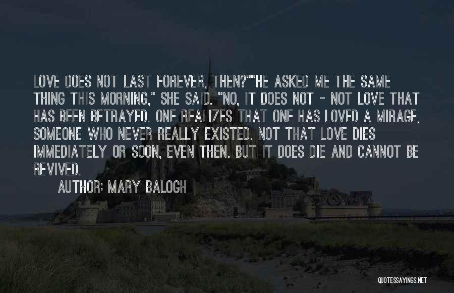 Never Die Love Quotes By Mary Balogh